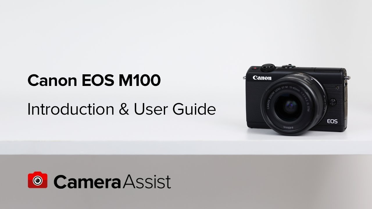 canon eos m100 mirrorless tutorial introduction and user guide rh youtube com Canon EF 100-400Mm Lens Canon Lens 18 200
