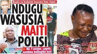 ITAKULIZA! Mama Aeleza Mwanae Alivyouawa Kikatili