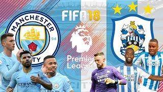 FIFA 18 - แมนซิตี้ VS ฮัดเดอร์สฟิลด์ - พรีเมียร์ลีกอังกฤษ(ยิงกันยับ)