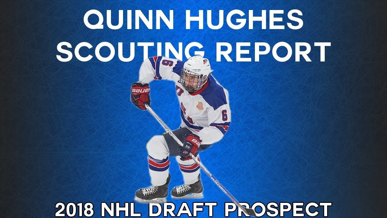 Quinn Hughes  Meet the Best Skater in the 2018 NHL Draft  0b59ebd18