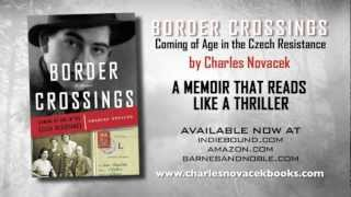 Book Trailer for Border Crossings: Coming of Age in the Czech Resistance