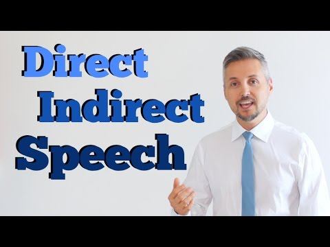 Direct and Indirect Speech (INGLESE DIFFICILE ma spiegato BENISSIMO)