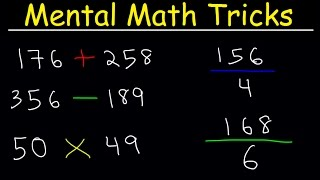 Mental Math Tricks - Addition, Subtraction, Multiplication & Division!
