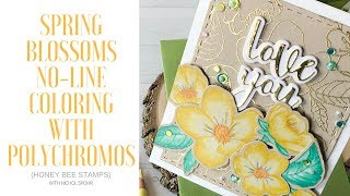Spring Blossoms with Polychromos No-Line Coloring (Honey Bee Stamps)