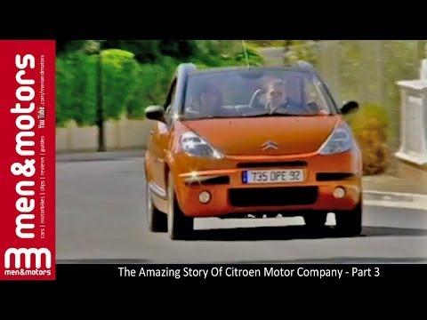 The Amazing Story Of Citroen Motor Company - Part 3
