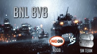 BNL 8v8 (No Obligations EU vs 9m Team)