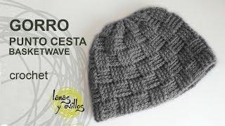 Repeat youtube video Gorro Unisex Crochet o Ganchillo Punto Cesta