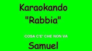 Karaoke Italiano - Rabbia - Samuel ( Testo )
