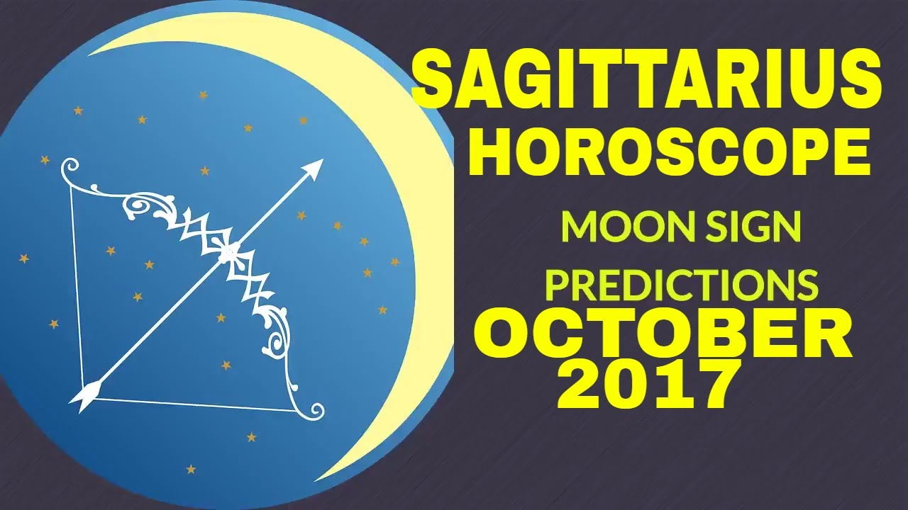 Sagittarius (Dhanu Rashi) Monthly Horoscope For October 2017 | Moon Sign  Prediction- Vedic Astrology