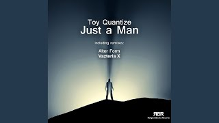 Just A Man (Vazteria X Remix)