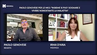 """Paolo Genovese per le MICI: """"Insieme si può sognare e vivere nonostante la malattia"""""""