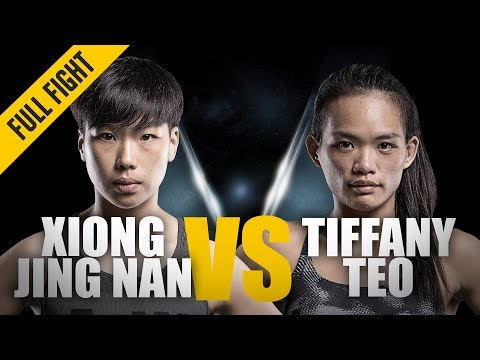 ONE: Full Fight | Xiong Jing Nan vs. Tiffany Teo | A Historic First | January 2018