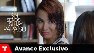 Sin Senos Si Hay Paraíso 2 | Avance Exclusivo 15 | Telemundo Novelas