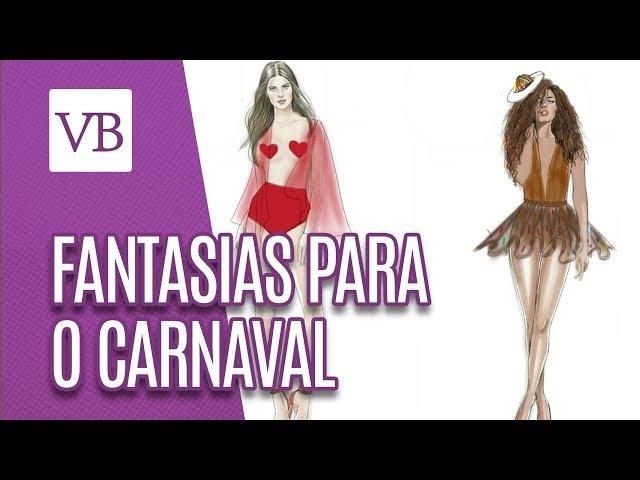 Fantasias para o Carnaval - Você Bonita (08/02/19)