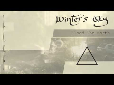 Winter's Sky - Flood the Earth