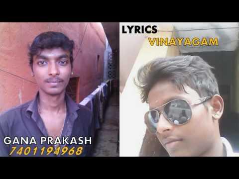 Love Failure - Chennai Gana by Gana Prakash