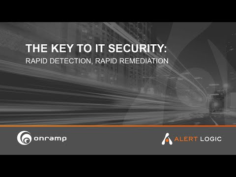 The Key to IT Security: Rapid Detection, Rapid Remediation