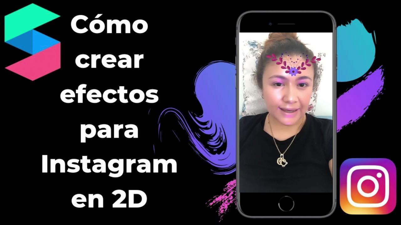 Cómo Crear Efectos O Filtros Para Instagram Con Spark Ar Cambiar El Fondo Youtube