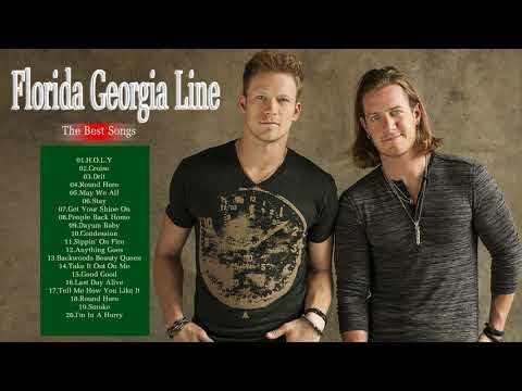 Florida Georgia Line Greatest Hits Full Album | Florida Georgia Line Playlist Best Songs Of