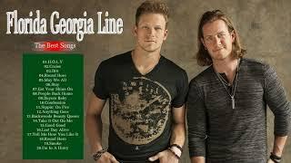 Florida Georgia Line Greatest Hits Full Album | Florida Georgia Line Playlist Best Songs Of