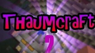 [1.5.2] Моды #1: Thaumcraft 3 (часть 2/3)