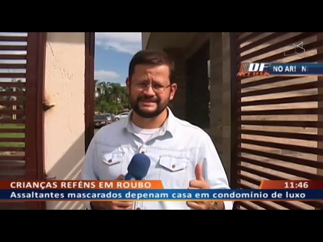 DF ALERTA - Assaltantes mascarados depenam casa em condomínio de luxo