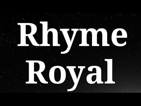 "Lecture on ""Rhyme Royal"""