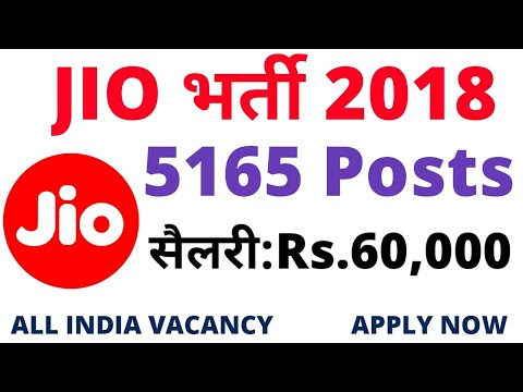 Reliance JIO Recruitment 2018 – 5165 Various Job Opening Posts | Apply Online | Govt Jobs