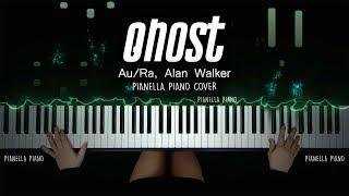 Au/Ra, Alan Walker - GHOST (PIANO COVER By Pianella Piano)