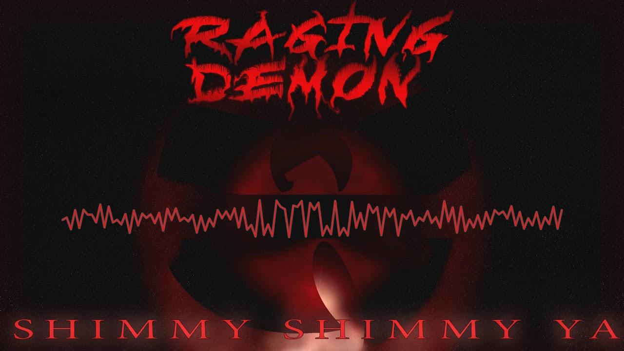 Download Shimmy Shimmy Ya - Ol' Dirty Bastard (RAGING DEMON Cover)