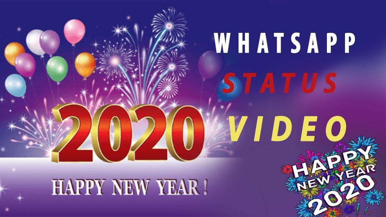 Happy New Year Whatsapp Status 2020 2020 Whatsapp Status Videos Download January 01 Special