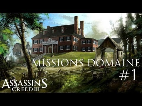 Assassin's Creed 3 - Missions Domaine (Episode 1) |Xbox 360|