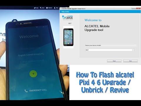 How To Flash alcatel Pixi 4 Upgrade / Unbrick / Revive