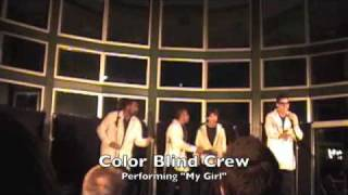 My Girl- Color Blind Crew