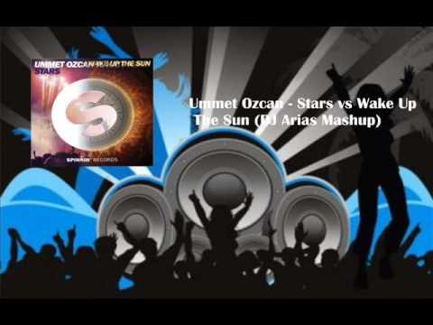 Ummet Ozcan - Stars vs Wake Up The Sun (DJ Arias Mashup)