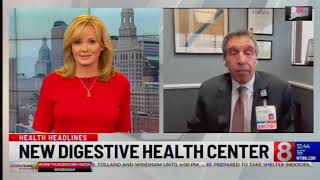 Expert Talks About Hartford HealthCare's new Digestive Health Center in Bloomfield