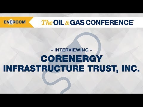 CorEnergy Infrastructure Trust, Inc. CEO David Schulte at EnerCom's The Oil & Gas Conference@ 2017