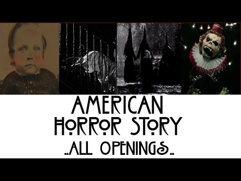 American Horror Story - All Openings