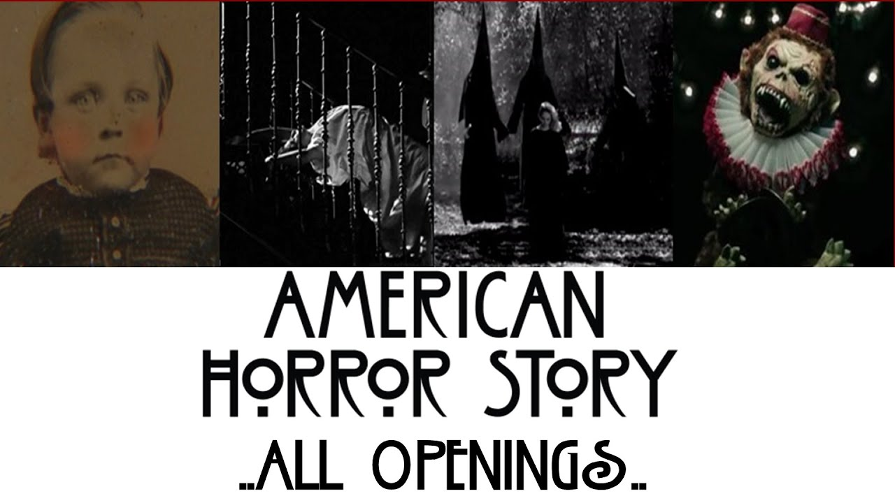 American Horror Story – All Openings