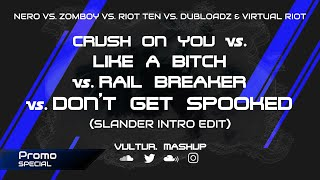 [PROMO] Crush On You vs. Rail Breaker vs. Don't Get Spooked (Slander Intro Edit) [Who1lyes Mashup]