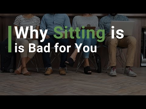 Why Sitting is Bad for You!