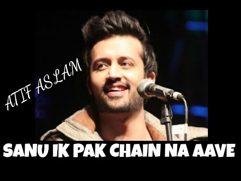 Sanu Ik Pal Chain Na Aave - ATIF ASLAM | Tu Jaane Na Mashup