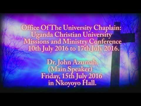 Dr. John Azumah| 15th July 2016; at Uganda Christian University.