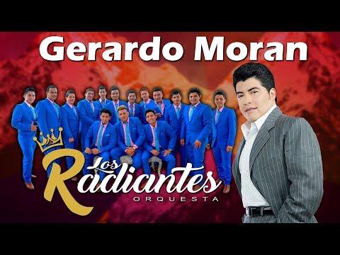 Estreno Gerardo Moran Ft Orquesta Los Radiantes Dos Cariños