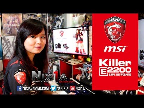 Nixia - MSI Gaming Features Part. 1 - Killer Lan Networking