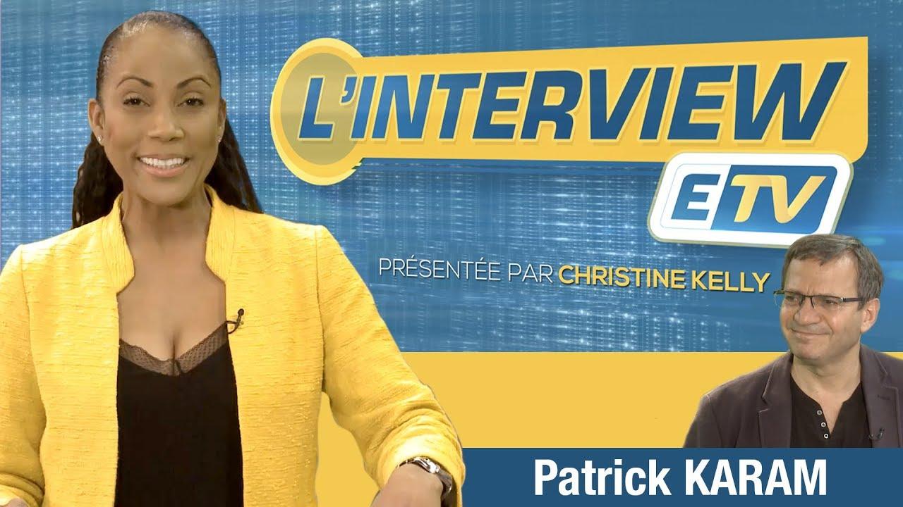 L' interview ETV - Patrick KARAM ( Vice -Président du Conseil Régional Ile-de-France )