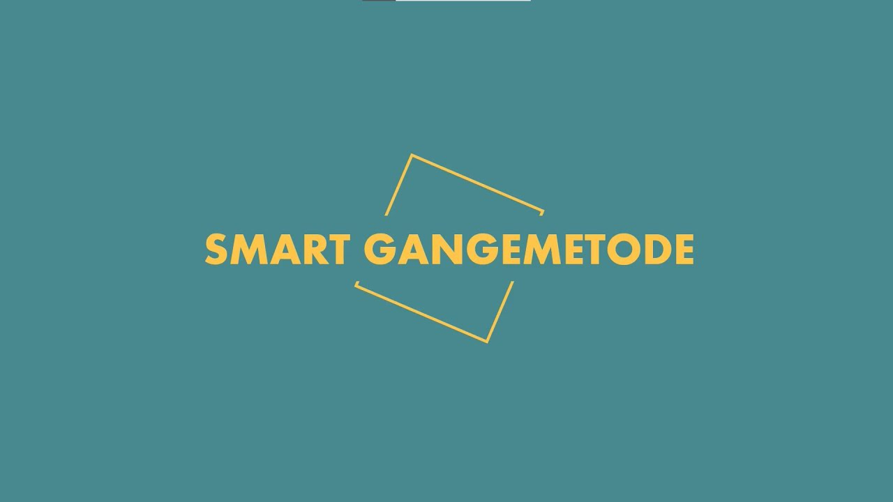 Smart gangemetode