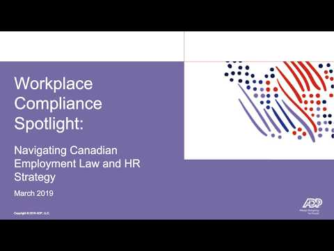Workplace Compliance Spotlight: Navigating Canadian Employment Law And HR Strategy