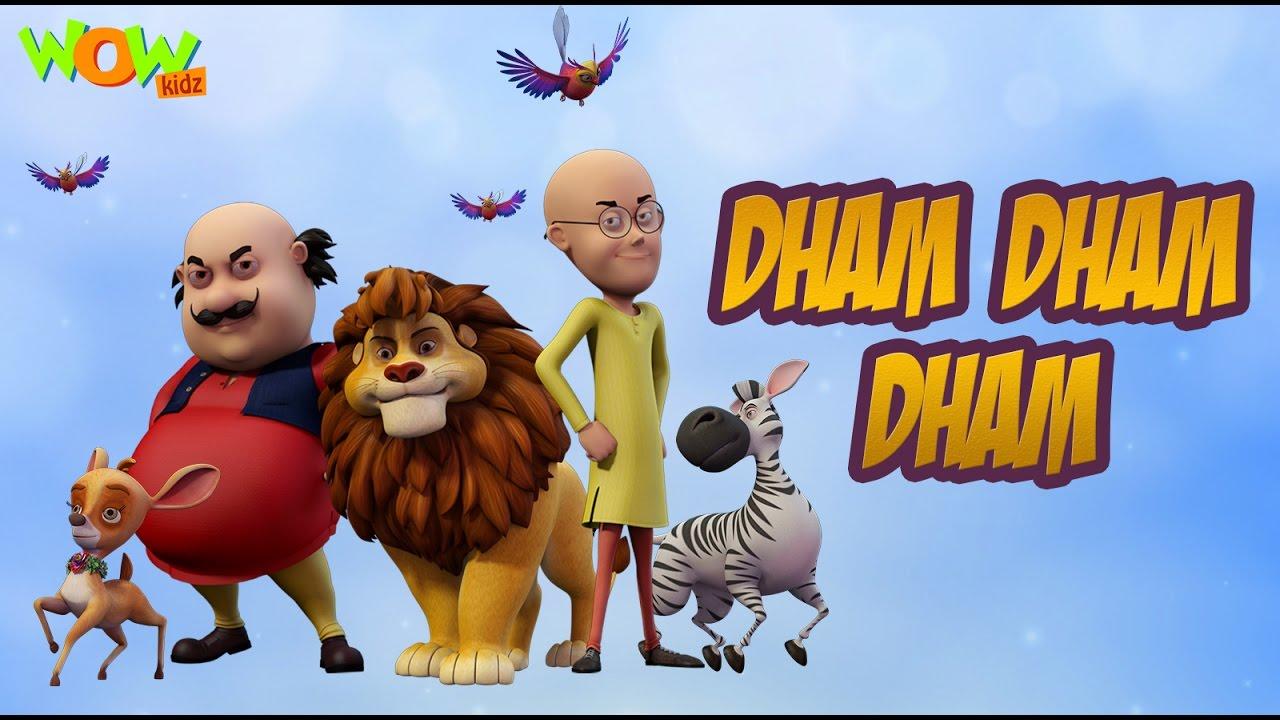 Dham Dham Dham Motu Patlu King Of Kings Hit Song Youtube