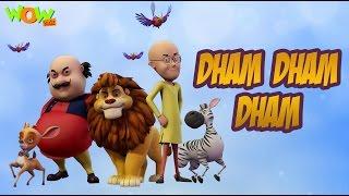 Video Dham Dham Dham - Motu Patlu King of Kings - Hit Song download MP3, 3GP, MP4, WEBM, AVI, FLV Maret 2017